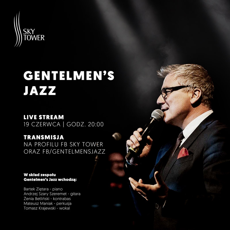 Gentelmen's Jazz w Sky Tower